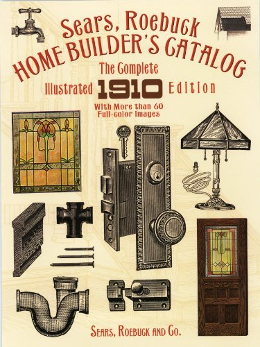 sears-roebuck-home-builders-catalog-the-complete-illustrated-1910-edition