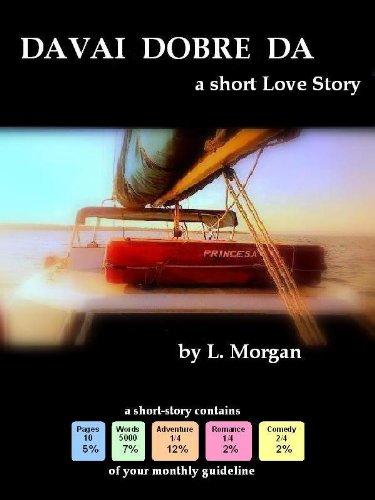 Davai, Dobre, Da - A short Love Story