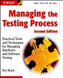 img - for Managing the Testing Process: Practical Tools and Techniques for Managing Hardware and Software Testing book / textbook / text book