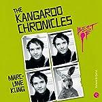 The Kangaroo Chronicles - Best of | Marc-Uwe Kling