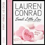 Sweet Little Lies: An LA Candy Novel | Lauren Conrad