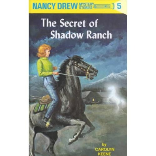 Nancy Drew, No. 5: The Secret of Shadow Ranch