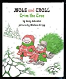 Mole and Troll Trim the Tree, Tony Johnston, 0399204180