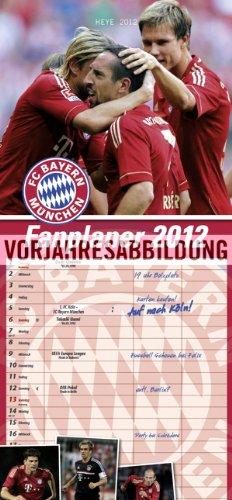 FC Bayern München 2013. Fanplaner: Mit Schulferien. 3 Spalten