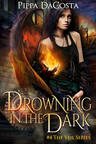 (Drowning In The Dark: A Muse Urban Fantasy (The Veil Series Book 4))
