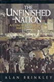 The Unfinished Nation : A Concise History of the American People, Brinkley, Alan, 0070078734