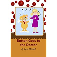 Button Goes to the Doctor (series 2)