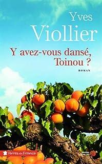Y avez-vous dansé, Toinou ?, Viollier, Yves