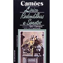 Lírica, Redondilhas E Sonetos