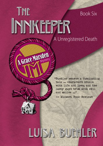 The Inn Keeper: An Unregistered Death (Grace Marsden Mystery Book 6)