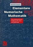 Elementare Numerische Mathematik: Eine problemorientierte Einführung für Lehrer und Studierende (German Edition)