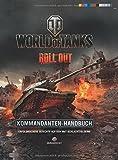 World of Tanks Kommandanten-Handbuch: Erfolgreiche Gefechte auf den WoT-Schlachtfeldern!