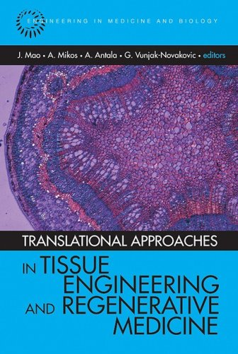 Translational Approaches in Tissue Engineering and Regenerative Medicine (Engineering in Medicine & Biology)