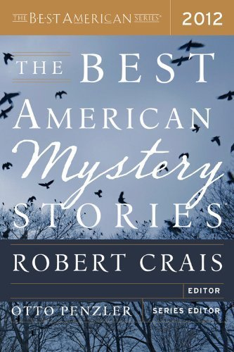 The Best American Mystery Stories 2012 (The Best American Series) by Tom Andes, Peter S. Beagle, K. L. Cook, Jason DeYoung, Kathleen Ford, Jesse Goolsby, Mary Gaitskill, Thomas J. Rice (October 2, 2012) Paperback