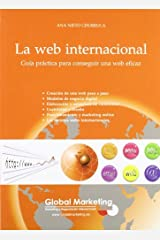 La Web Internacional (Spanish Edition) by Ana Nieto Churruca (2009-05-14) Paperback