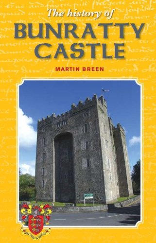 Bunratty Castle - The History of Bunratty Castle