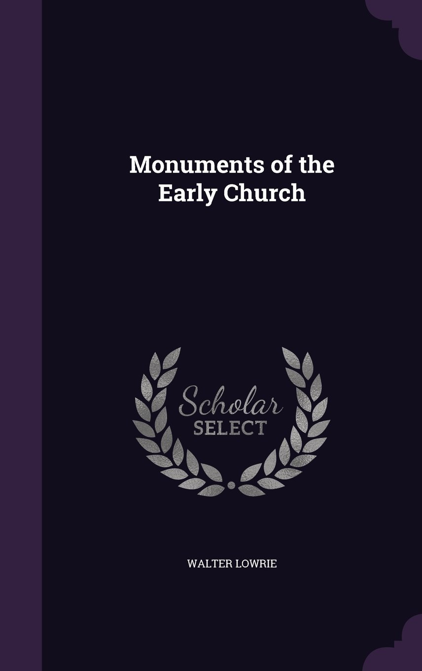 Monuments of the Early Church pdf epub