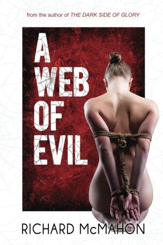 A Web of Evil