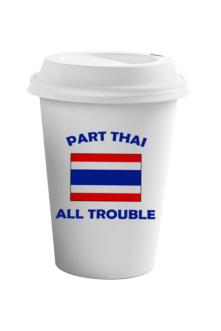 Style In Print Part Thai All Trouble Coffee Ceramic Travel Tumbler Mug 11oz