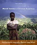 img - for Moral Issues and Christian Responses book / textbook / text book