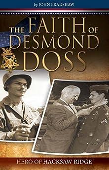 The Faith of Desmond Doss - Kindle edition by John ...