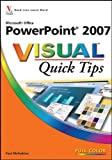 Microsoft Office PowerPoint 2007 Visual Quick Tips, Paul McFedries, 0470089733