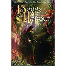 Badge of Honour: Companion Book to the Fractured Series