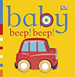 Best DK PUBLISHING Infant Books - Baby: Beep! Beep! (Baby Chunky Board Books) Review