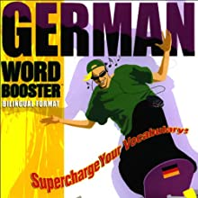 German Word Booster: 500+ Most Needed Words & Phrases Audiobook by Vocabulearn Narrated by uncredited