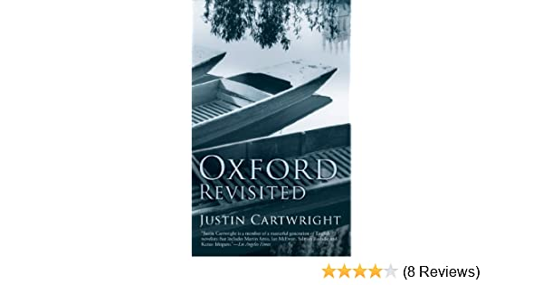 Amazon oxford revisited ebook justin cartwright kindle store fandeluxe