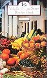 The Vidalia Onion Store Recipe Book, 1993, Viki Brigham, 0915099489