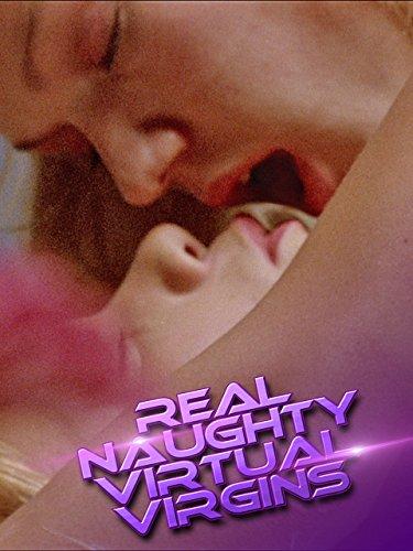 Real Naughty Virtual Virgins by