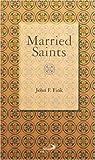 Married Saints, John F. Fink, 081890822X