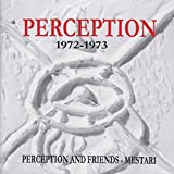Perception And Friends/Mestari