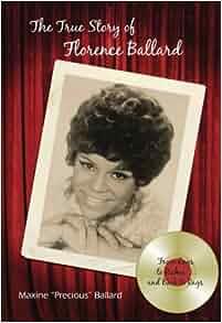 Download Audible Books >> The True Story of Florence Ballard: Maxine Precious Ballard: 9780980057409: Amazon.com: Books