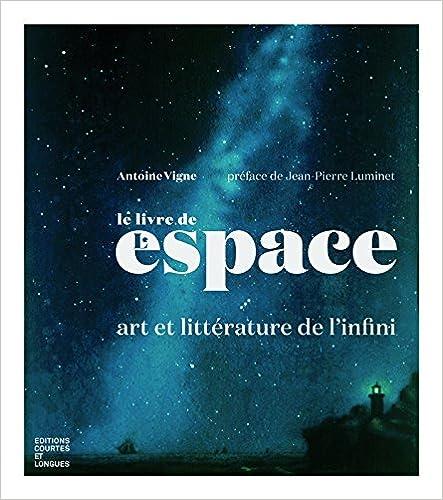 Livre gratuits Le livre de l'espace : art et littérature de l'infini pdf ebook
