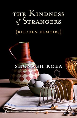 Plymouth Kitchen - The Kindness of Strangers: Kitchen Memoirs