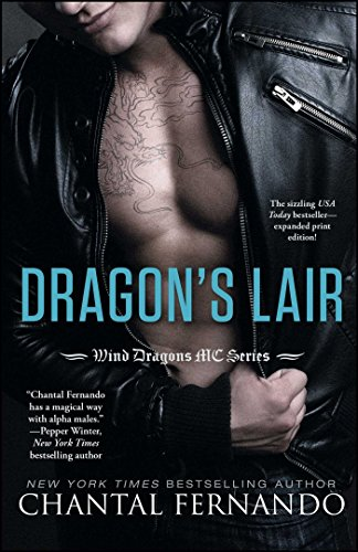 Dragon's Lair (Wind Dragons Motorcycle Club Book 1) by [Fernando, Chantal]