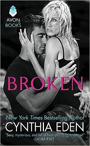 Broken: LOST Series #1 by Cynthia Eden (2015-03-31)