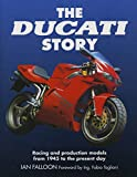 The Ducati Story: Racing and Production Models from 1945 to the Present Day
