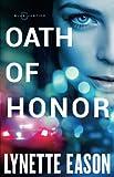 Oath of Honor (Blue Justice) by  Lynette Eason in stock, buy online here