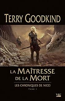 Book's Cover of Les chroniques de Nicci, tome 1 : La Maîtresse de la Mort