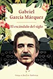img - for El esc ndalo del siglo: Textos en prensa y revistas (1950-1984) (Spanish Edition) book / textbook / text book