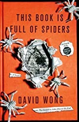 This Book is Full of Spiders: Seriously Dude Don't Touch it by Wong, David published by Titan Books Ltd (2012) Paperback