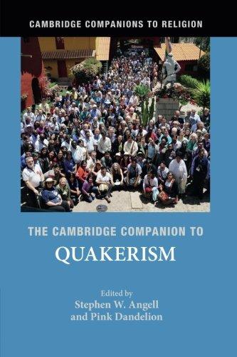 The Cambridge Companion to Quakerism (Cambridge Companions to Religion)