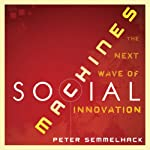 Social Machines: How to Develop Connected Products That Change Customers' Lives | Peter Semmelhack
