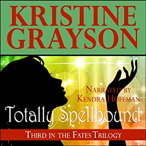 Totally Spellbound Audiobook