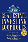 img - for The Insider's Guide to Real Estate Investing Loopholes book / textbook / text book