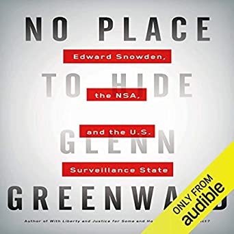 No Place to Hide - Glenn Greenwald