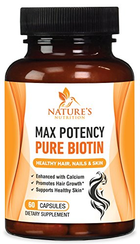 Biotin for Hair Growth (Max Potency) 10,000 mcg – Enhanced with Calcium for Best Health – Supports Hair Growth, Radiant Skin and Strong Nails. Made in USA by Nature's Nutrition – 60 Capsules For Sale